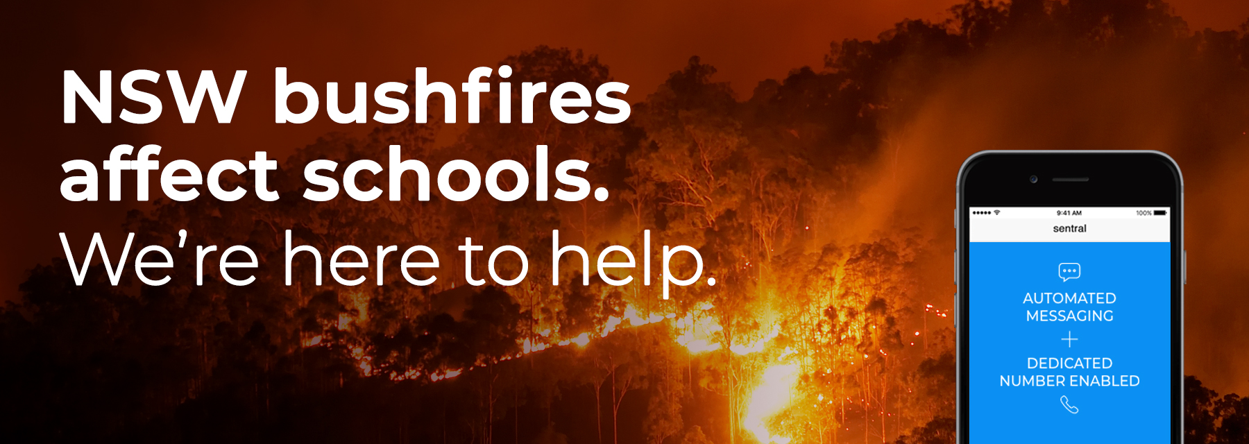 NSW Bush fires: Sentral enables better communication